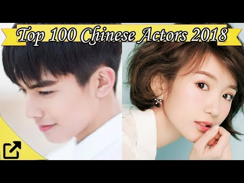 Top 100 Chinese Actors 2018