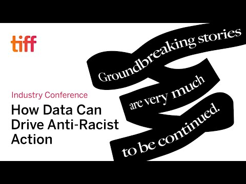 From Micro to Macro: How Data Can Drive Anti-Racist Action in Film & TV | Perspectives | TIFF 2020
