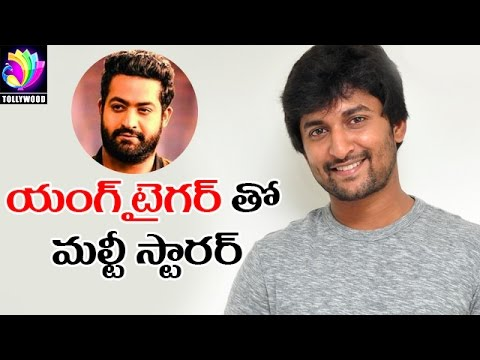 Jr NTR and Nani Multistarrer Movie?