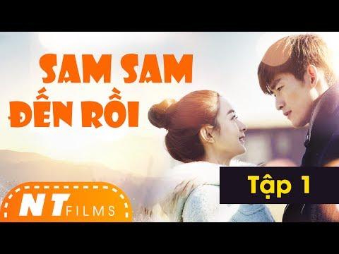 Sam Sam Đến Rồi  | Full HD - Tập 1 - Trương Hàn, Triệu Lệ Dĩnh | NT Films - Thời lượng: 45:52.