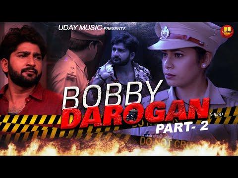 Bobby Darogan | Part - 2 | Latest Haryanvi Film 2020 | Pratap Dhama | Monika Himachali | Uday Music
