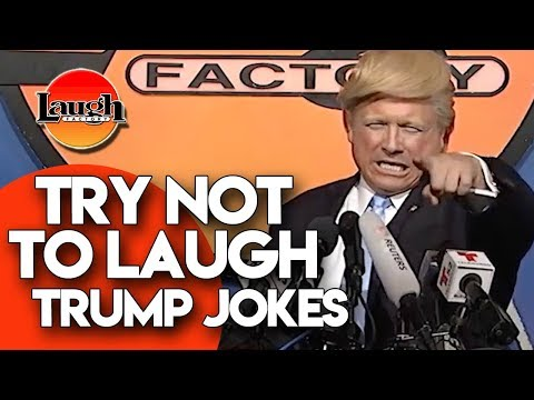Try Not To Laugh | Trump Jokes | Laugh Factory Stand Up Comedy