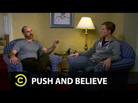 Push And Believe: Andy Haynes and Brody Stevens (from Comedy Central and CC: Studios)