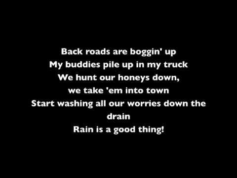 Luke Bryan – Rain Is a Good Thing (lyrics)