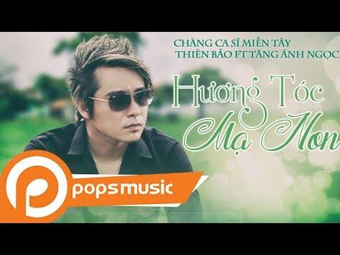Hương Tóc Mạ Non | Thiên Bảo [Chàng Ca Sĩ Miền Tây] ft Tăng Ánh Ngọc - Thời lượng: 5 phút, 18 giây.