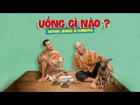 UỐNG GÌ NÀO - Huỳnh James x Pjnboys (Official MV) - Thời lượng: 3:27.