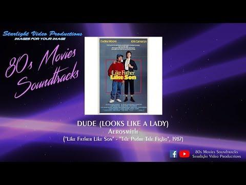 """Dude (Looks Like A Lady) - Aerosmith (""""Like Father Like Son"""", 1987)"""