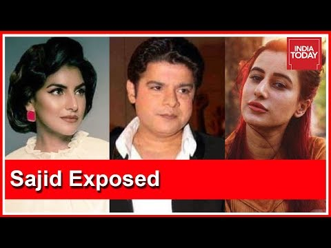 Sajid Khan Exposed | #MeToo Revelations Of Saloni Chopra, Karishma Upadhyay & Rachel White
