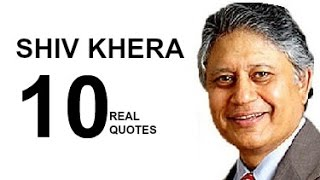 Shiv Khera 10 Real Life Quotes on Success | Inspiring | Motivational Quotes