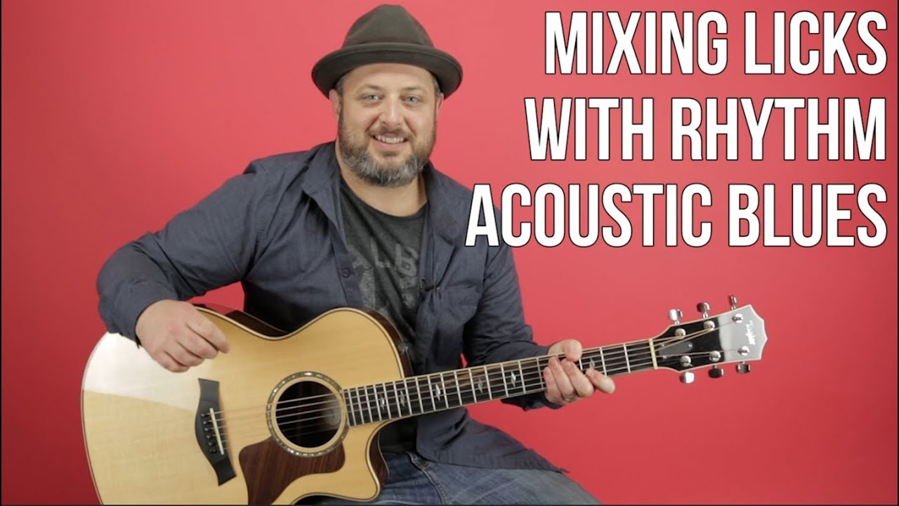 Acoustic Blues – Mixing Licks With Your Rhythm