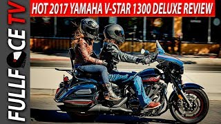 10. 2017 Yamaha V Star 1300 Deluxe Review and Specs