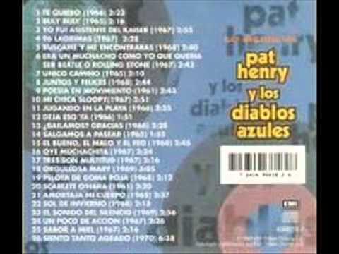 PAT HENRY Y LOS DIABLOS AZULES-TE QUIERO-SONIDO MEJORADO.wmv