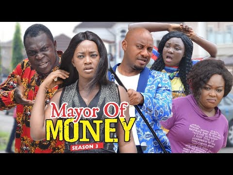 MAYOR OF MONEY 3 - 2018 LATEST NIGERIAN NOLLYWOOD MOVIES || TRENDING NOLLYWOOD MOVIES
