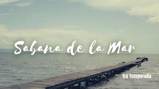 Sabana de la Mar [Cap 6, Temp. 1]