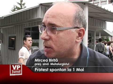 Protest spontan la 1 Mai