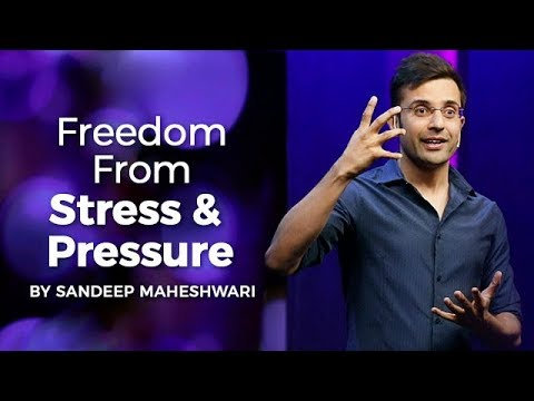 (Freedom From Stress & Pressure ... 14 minutes.)