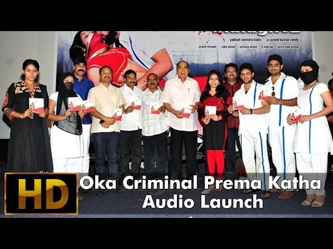 Oka Criminal Prema Katha Audio Launch
