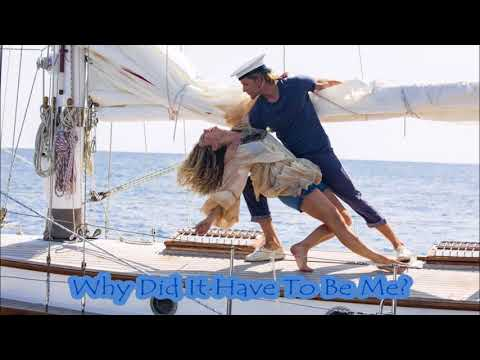 MAMMA MIA! Here We Go Again - Why Did It Have To Be Me? (Audio)