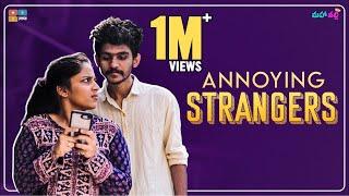 Video Annoying Strangers || Mahathalli MP3, 3GP, MP4, WEBM, AVI, FLV Desember 2018