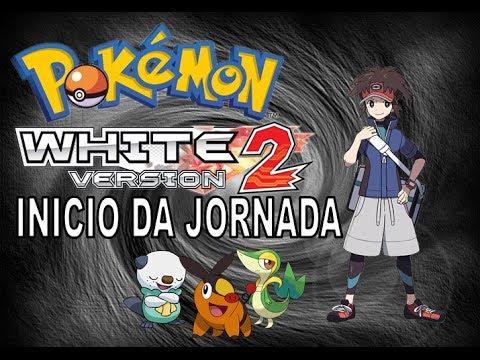 Pokemon White 2 - Episódio 1 Iniciando a Jornada