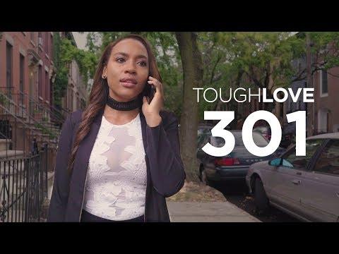 Tough Love   Season 3, Episode 1