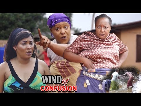 Wind Of Confusion 1&2 - 2018 Latest Nigerian Nollywood Movie/African Movie New Released Movie Hd