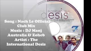 Nach Le (Club Mix) DJ Manj Australia [PROMO]  [7Chords Music] The International Desis