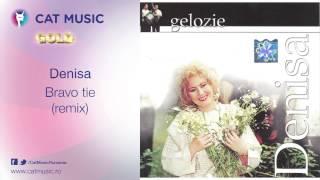 Denisa - Bravo tie (remix)