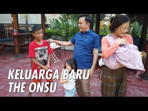 The Onsu Family - KELUARGA BARU THE ONSU !!!