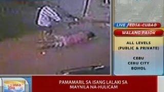 UB: Pamamaril sa isang lalaki sa Maynila, na-hulicam