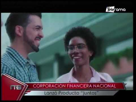 Corporación Financiera Nacional lanzó producto Juntos