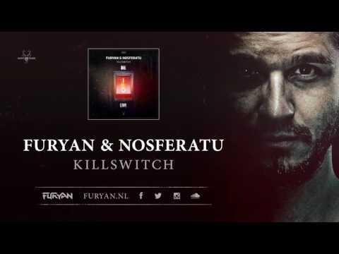 Furyan & Nosferatu - Killswitch