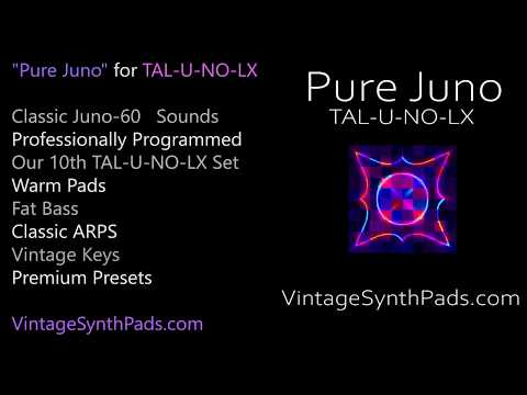 Pure Juno for TAL-U-NO-LX