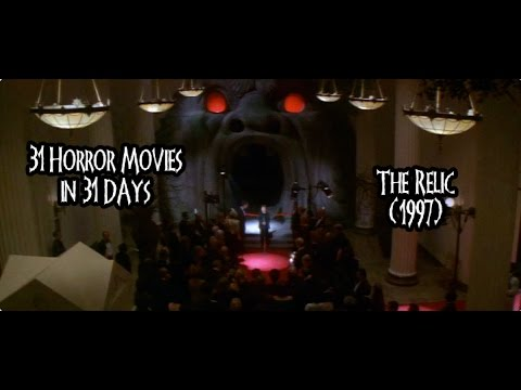 31 Horror Movies in 31 Days: THE RELIC (1997)