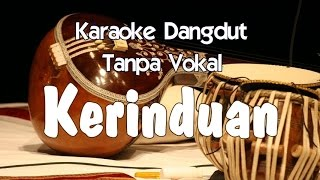 Video Karaoke - Kerinduan (Dangdut) MP3, 3GP, MP4, WEBM, AVI, FLV Juli 2018