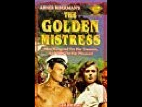 { Full Classic Movie In HD } * The Golden Mistress (1954) V2