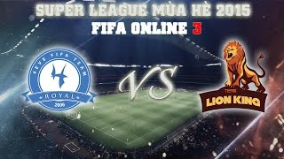 [21.06.2015] SG4EveRoyal vs HNLionKing [SPL Mùa Hè 2015], fifa online 3, fo3, video fifa online 3