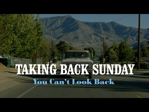 You Can't Look Back (Official Music Vide - Taking Back Sunday