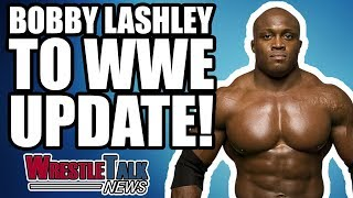 TNA Star To WWE CONFIRMED! Bobby Lashley To WWE UPDATE! | WrestleTalk News Jan. 2018
