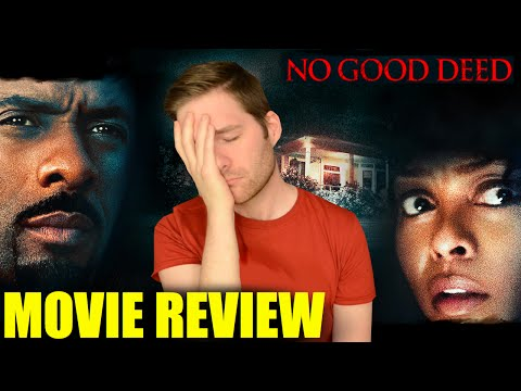 No Good Deed – Movie Review