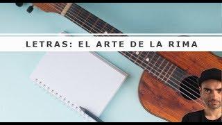 ESCRIBIR LETRAS: El arte de la RIMA