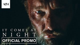 SUBSCRIBE: http://bit.ly/A24subscribeA new horror film from acclaimed filmmaker Trey Edward Shults. Joel Edgerton, Riley Keough, and Christopher Abbott star in IT COMES AT NIGHT – Now Playing.RELEASE DATE: June 9, 2017WRITER/DIRECTOR: Trey Edward ShultsCAST: Joel Edgerton, Riley Keough, Christopher Abbott, and Carmen EjogoVisit It Comes At Night WEBSITE: http://bit.ly/ItComesAtNightMovieLike It Comes At Night on FACEBOOK: http://bit.ly/ItComesAtNightFBFollow It Comes At Night on TWITTER: http://bit.ly/ItComesAtNightTWFollow It Comes At Night on INSTAGRAM: http://bit.ly/ItComesAtNightIG------ABOUT A24:Official YouTube channel for A24, the studio behind Ex Machina, Amy, Room, The Witch, The Lobster, Moonlight, 20th Century Women & more.Coming Soon: A Ghost Story, How to Talk to Girls at Parties, It Comes at Night, Woodshock, Slice, Good TimeSubscribe to A24's NEWSLETTER: http://bit.ly/A24signupVisit A24 WEBSITE: http://bit.ly/A24filmsdotcomLike A24 on FACEBOOK: http://bit.ly/FBA24Follow A24 on TWITTER: http://bit.ly/TweetA24Follow A24 on INSTAGRAM: http://bit.ly/InstaA24