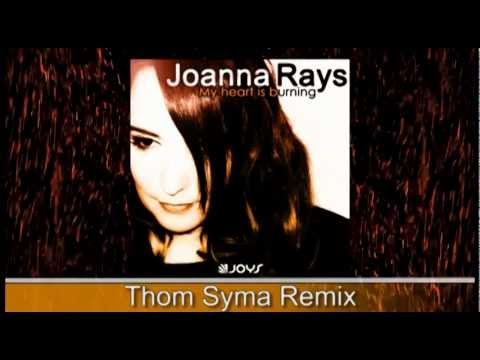 Joanna Rays - My Heart Is Burning  (remixes Pack)