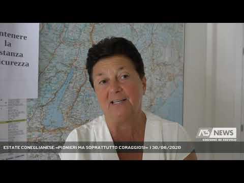 ESTATE CONEGLIANESE:«PIONIERI MA SOPRATTUTTO CORAGGIOSI»  | 30/06/2020