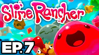 • MYSTERIOUS DOOR, 7ZEE RANCH UPGRADES, SO MUCH MONEY!! - Slime Rancher Ep.7 (Gameplay / Let's Play)