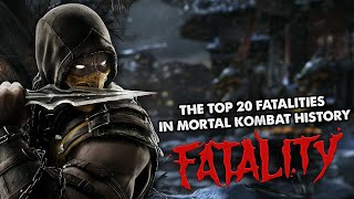 The Top 20 Fatalities in Mortal Kombat History.