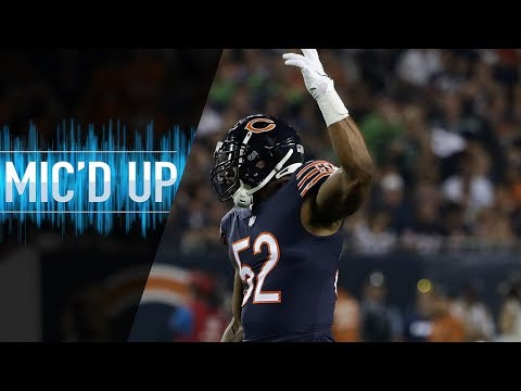 Video: Khalil Mack Mic'd Up vs. Seahawks