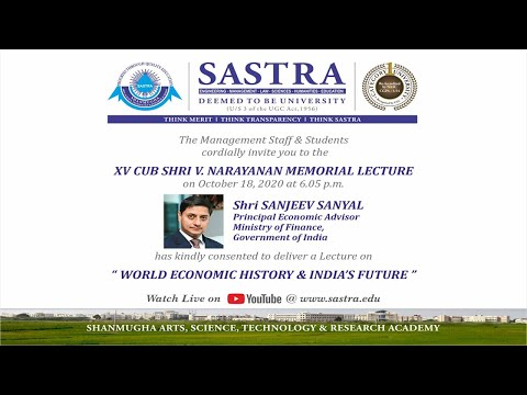 World Economic History & India's Future - Shri Sanjeev Sanyal