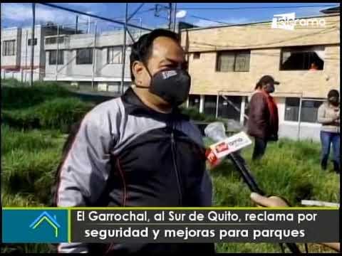 El Garrochal, al Sur de Quito, reclama por seguridad y mejoras para parques