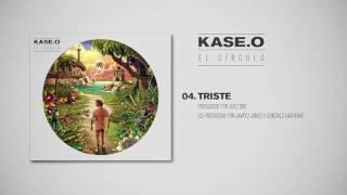 KASE.O - 04. TRISTE Prod  JUEZ ONE, Co prod  JAVATO JONES y GONZALO LASHERAS